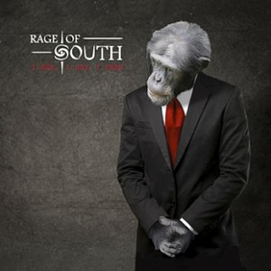 Rage Of South- I See, I Say, I Hear