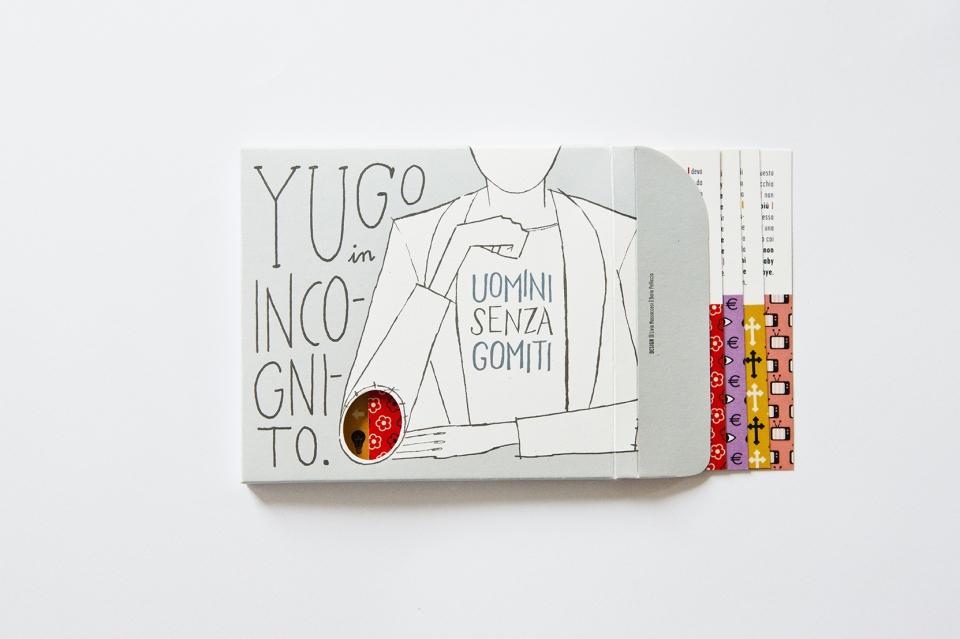 Yugo in incognito-