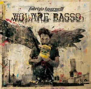 Fabrizio Tavernelli volare basso