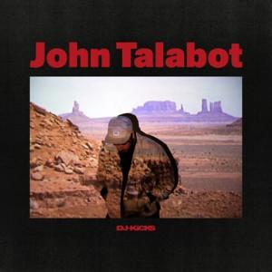 John Talabot- DJ Kicks