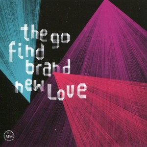 The Go Find- Brand New Love