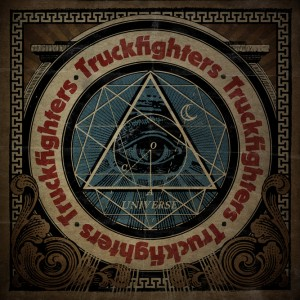 Truckfighters- Universe
