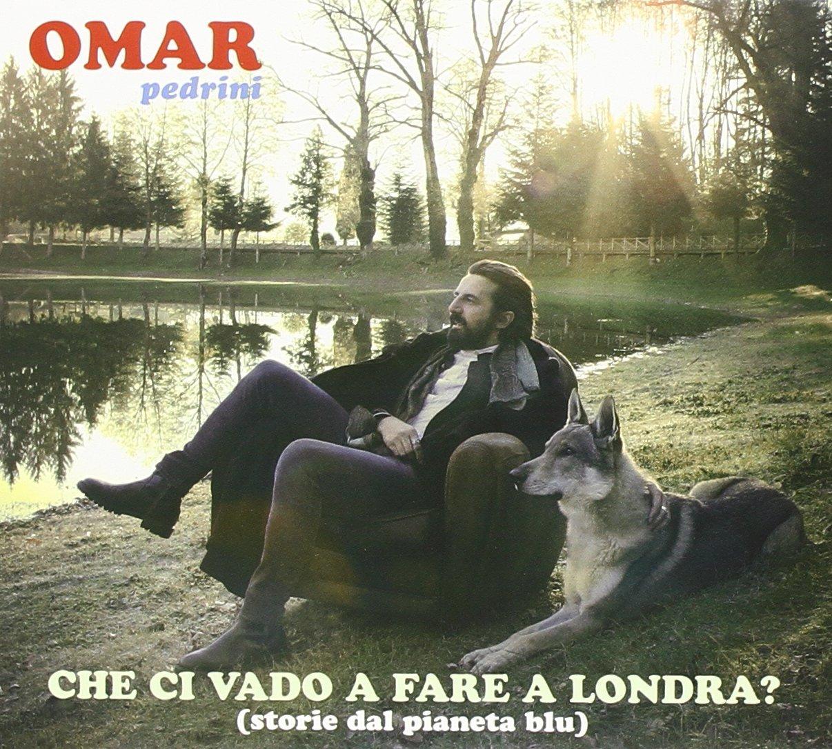 Omar Pedrini- Che ci vado a fare a Londra?