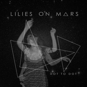 lilies-on-mars-recensione-dot-to-dot