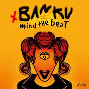 Banku- Mind The Beat Ep
