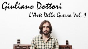 Giuliano Dottori- L'Arte della guerra Vol. 1