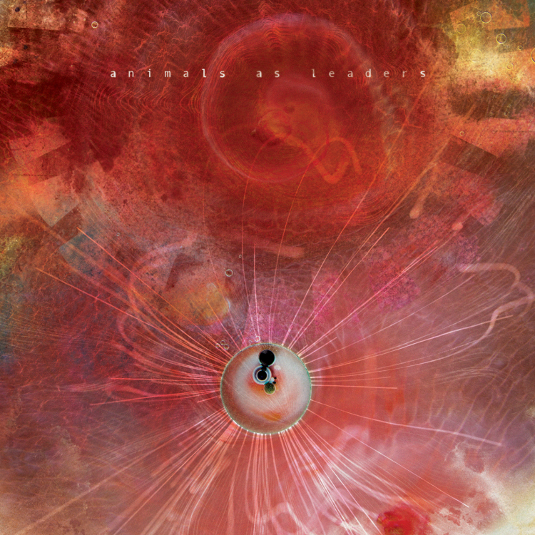 Animals as Leaders- The Joy of Motion