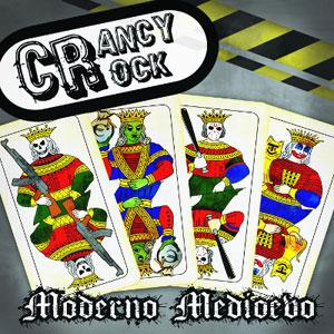 Crancy Crock- Moderno Medioevo