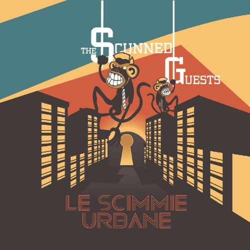 The Scunned Guests- Le Scimmie Urbane