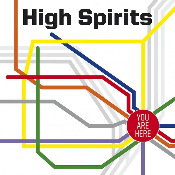 High Spirits- You Are Here