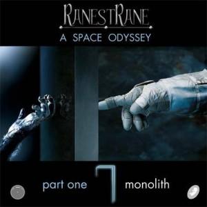 RanestRane- A Space Odissey- part I, Monolith
