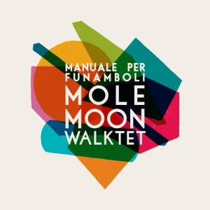 mole-moon-walktet-manuale-per-funamboli