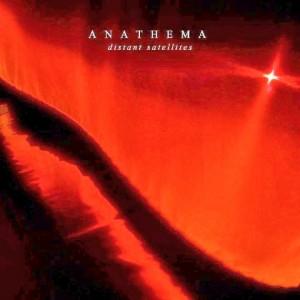 Anathema- Distant Satellites