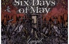 Six Days of May: Lymph