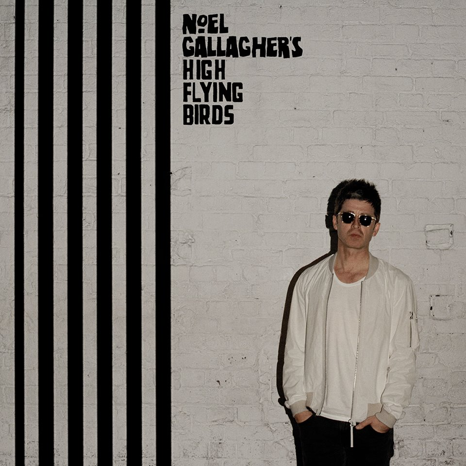 Noel Gallagher's High Flying Birds- Chasing Yesterday