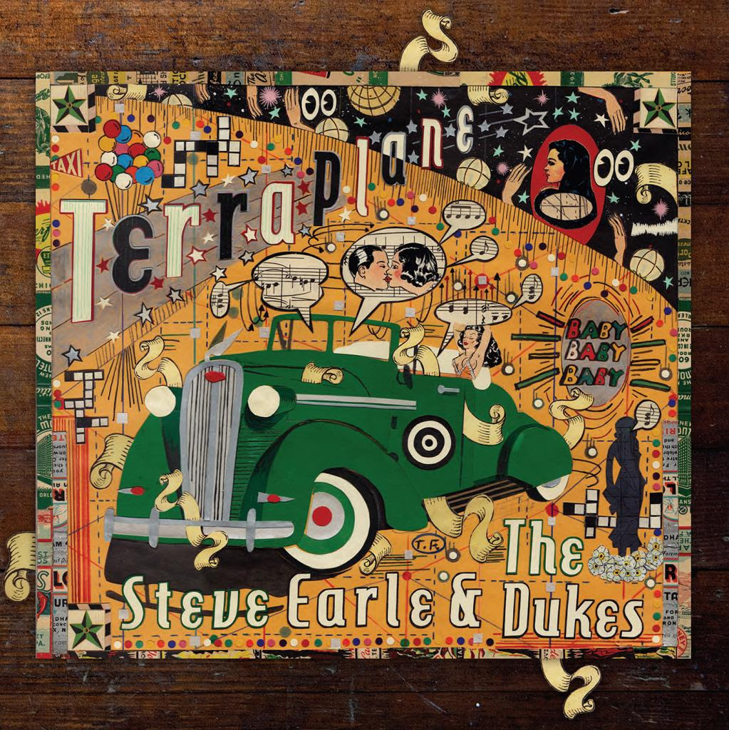 Steve Earle - The Dukes- Terraplane