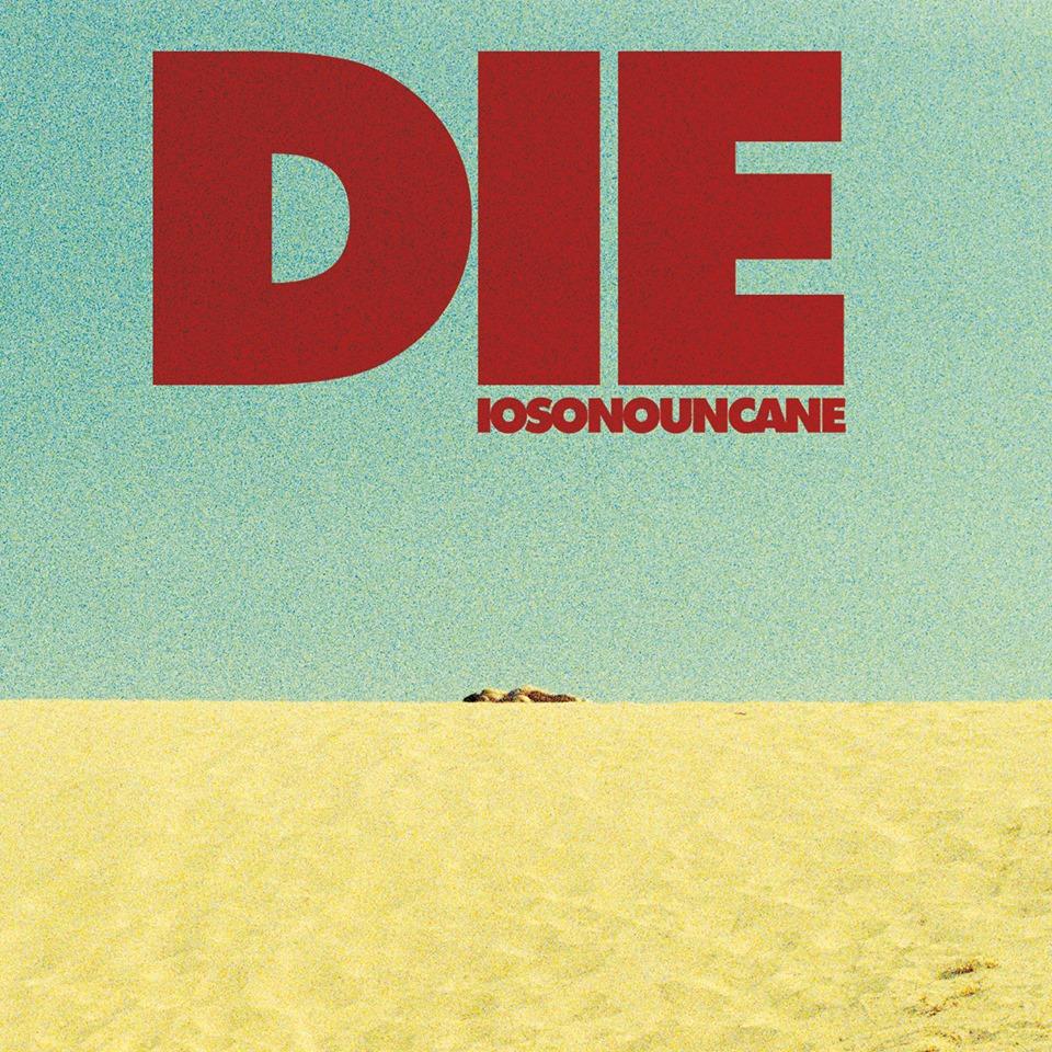 Iosonouncane- Die