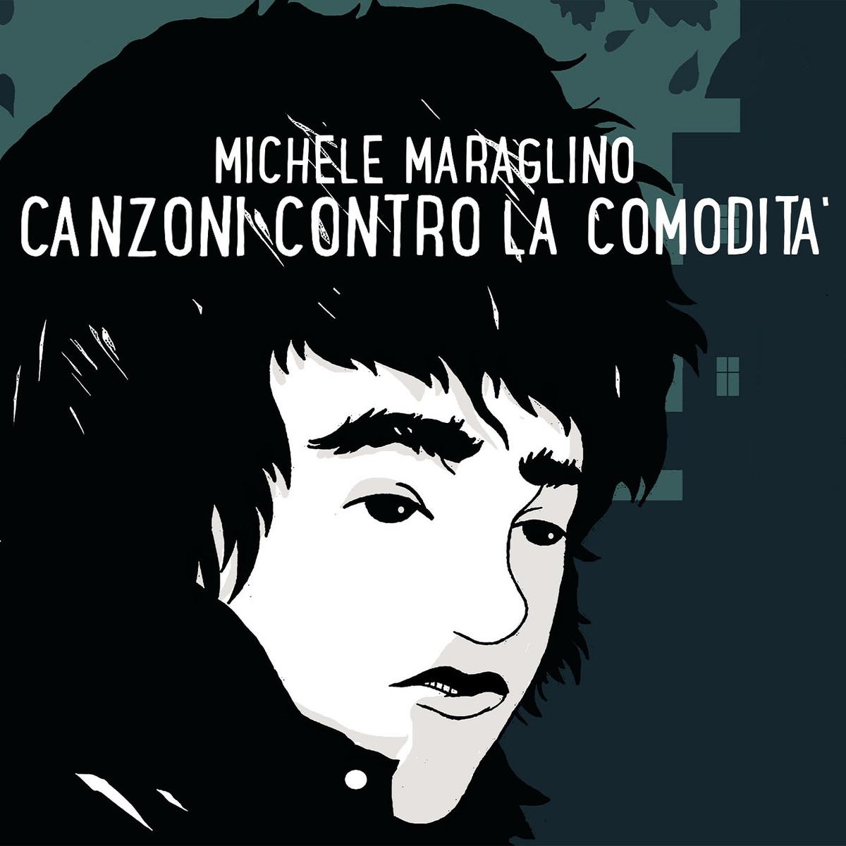 recensione Michele Maraglino- Canzoni Contro La Comodità