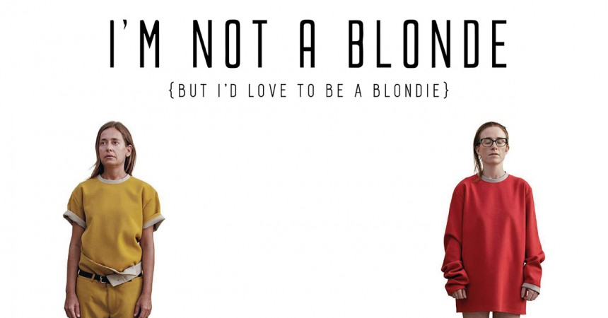 I'm Not A Blonde (But I'd Love To Be Blondie)