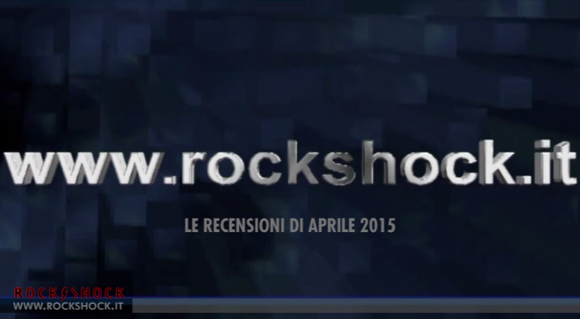 Rockshock - le video-recensionii