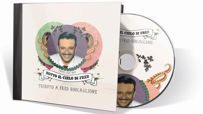 Sotto Il Cielo Di Fred - Un Tributo A Fred Buscaglione