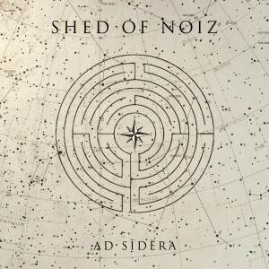 Shed Of Noize- Ad sidera