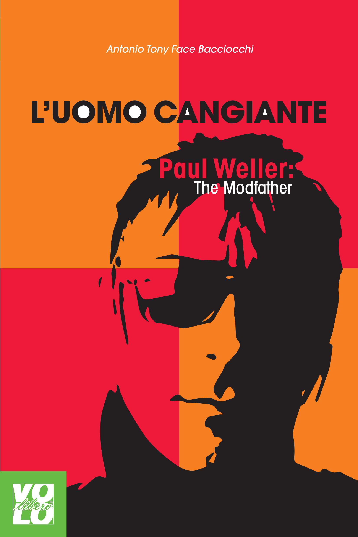 paul weller uomo cangiante libro