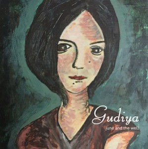 recensione June And The Well- Gudiya