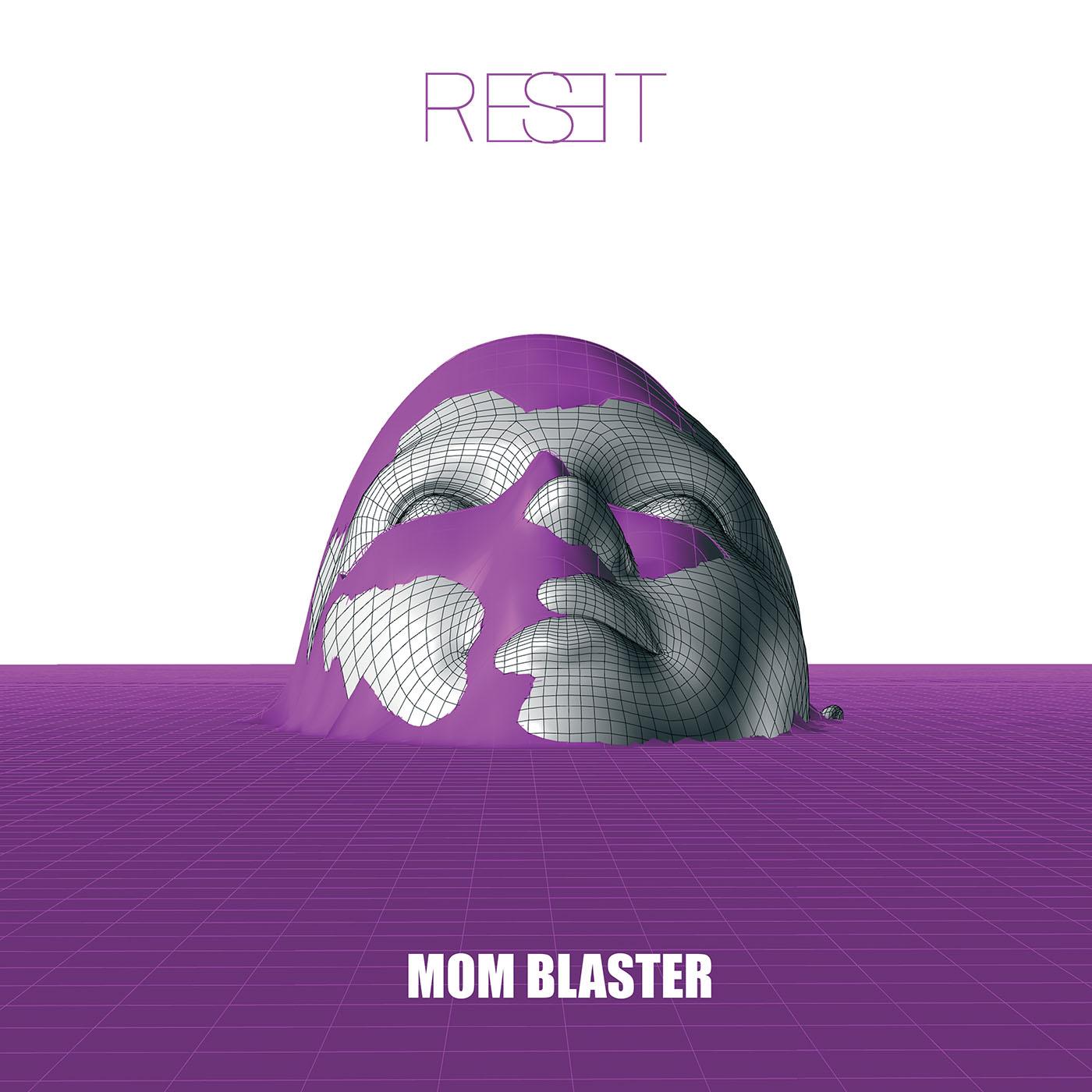 Mom Blaster_Reset_