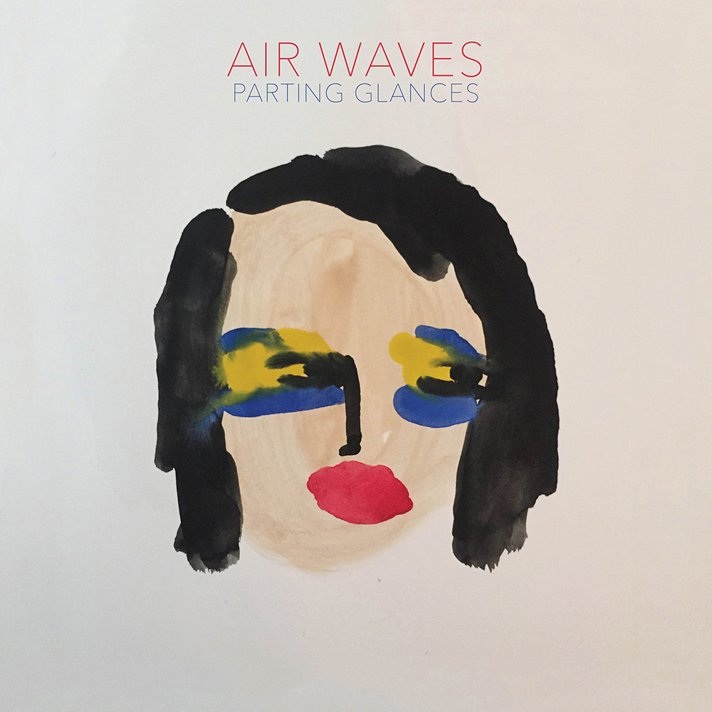 Air Waves- Parting Glances