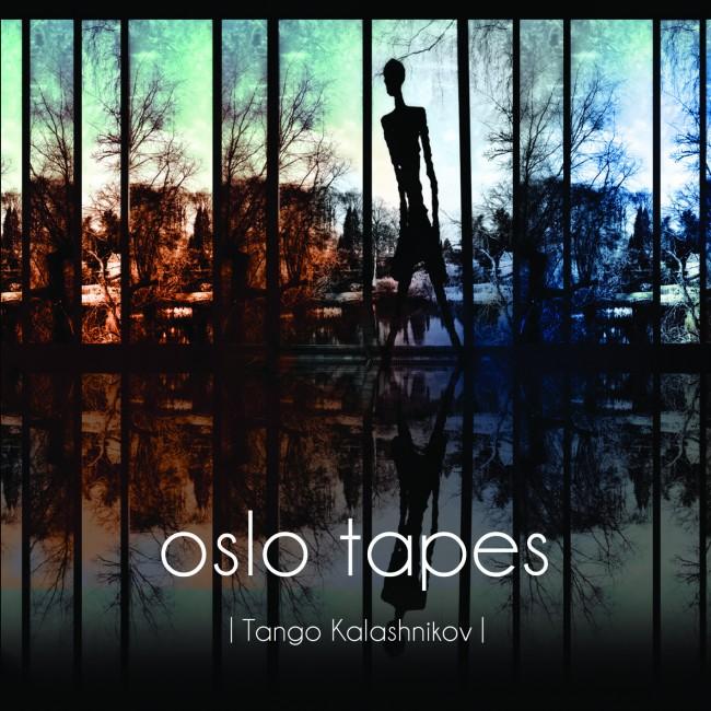 Oslo Tapes- Tango Kalashnikov