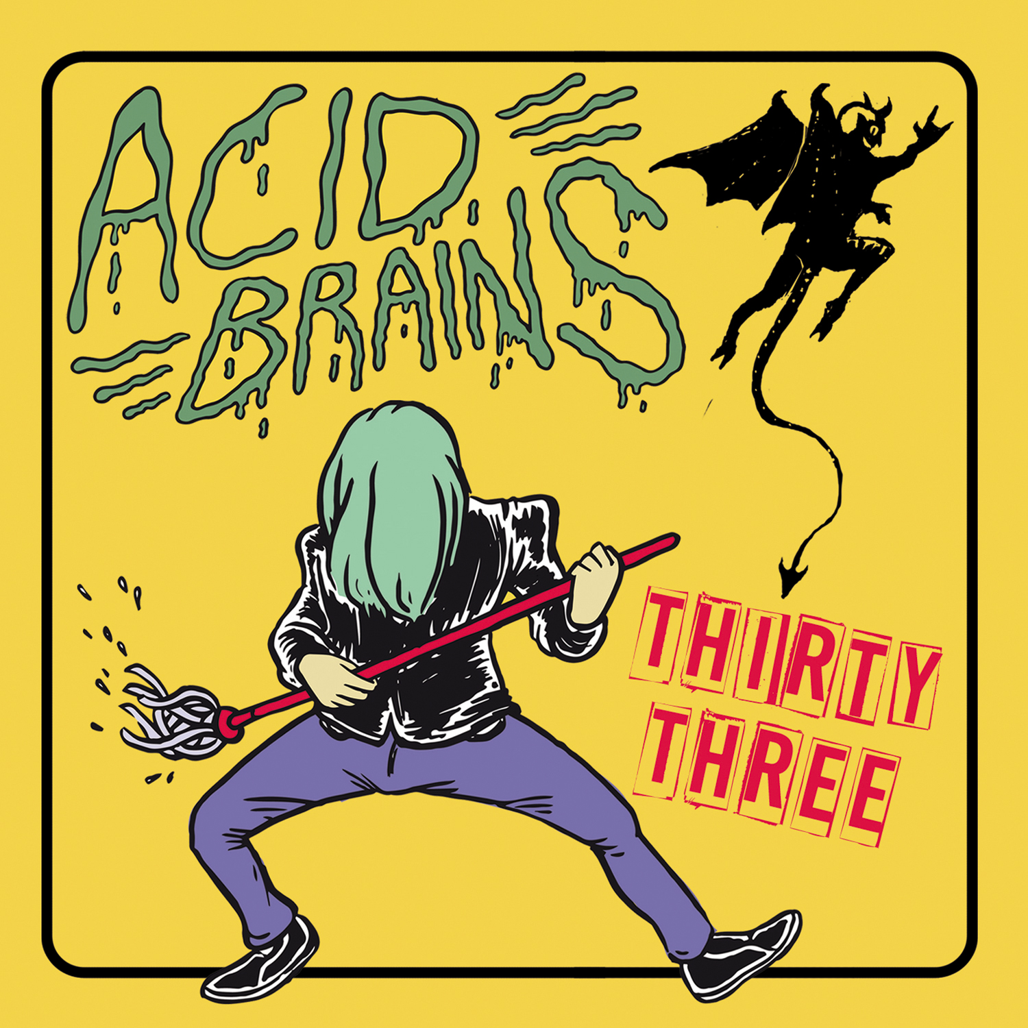 Acid Brains- Thirty Three
