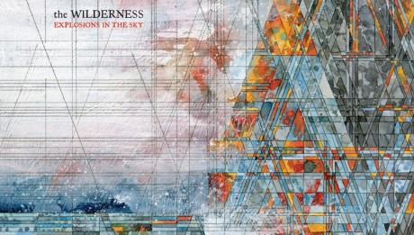 recensione Explosions in the Sky- The Wilderness