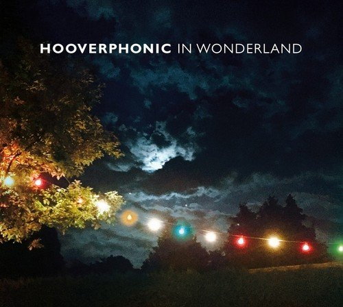 Hooverphonic- In Wonderland