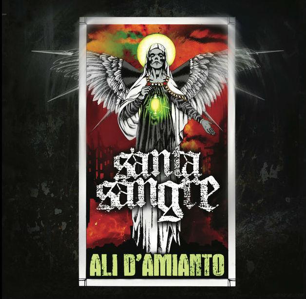 Santa Sangre- Ali d'Amianto