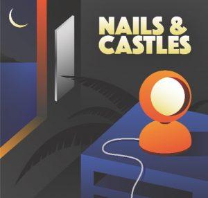 Nails & Castles