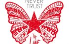 Never Trust: The Line