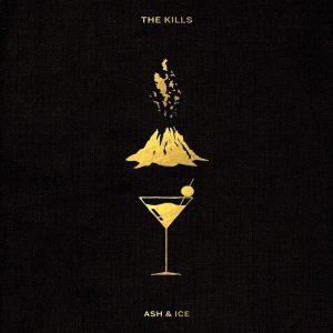 The Kills Ash & Ice