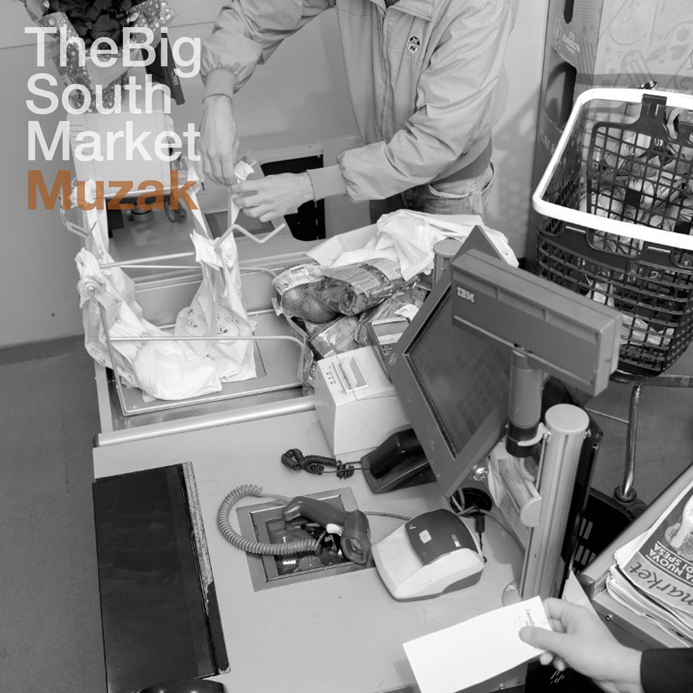 The Big South Market- Muzak