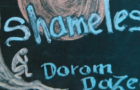 Dorom Dazed: Shameless