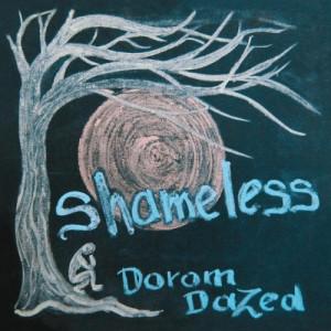 recensione Dorom Dazed- Shameless