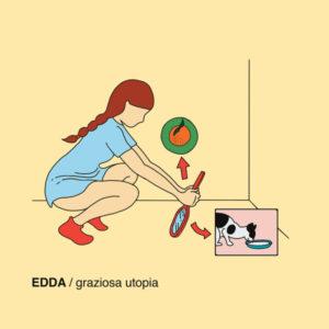 Edda- Graziosa Utopia