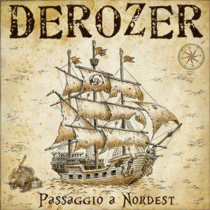 Derozer- Passaggio a Nordest
