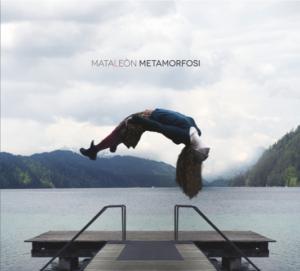 Mataleòn- Metamorfosi