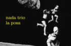 Nada Trio: La Posa