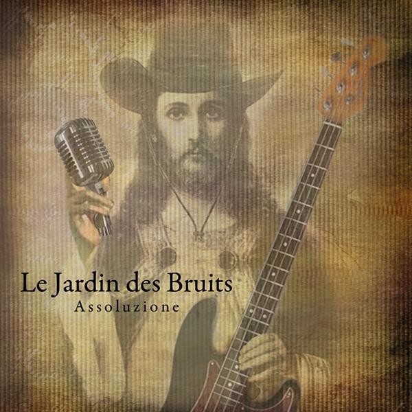 Le Jardin Des Bruits- Assoluzione