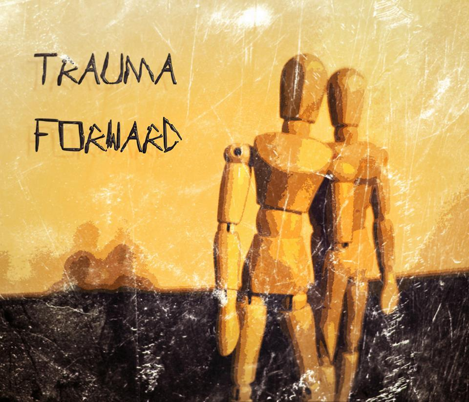 Trauma Forward- Scars