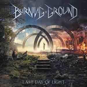 Burning Ground: The last day of light