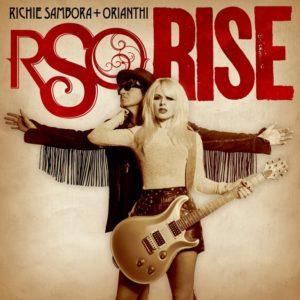 RSO (Richie Sambora + Orianthi) Rise