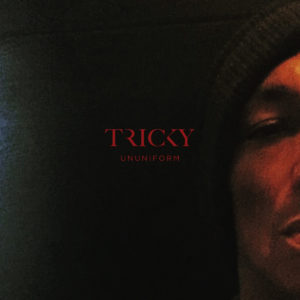 Tricky- Ununiform recensione 2017